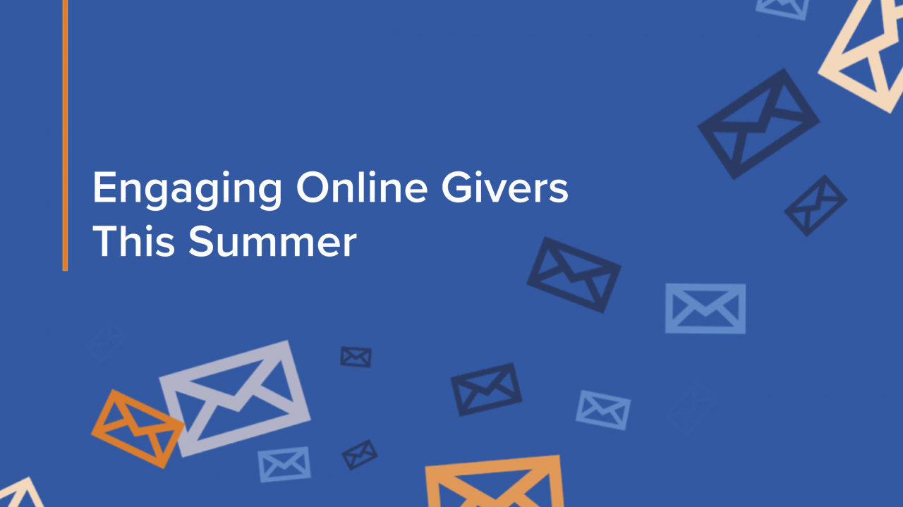 Engaging Online Givers this Summer